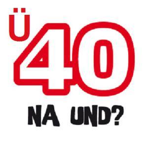 Ü 40 - NA UND? meets BBQ