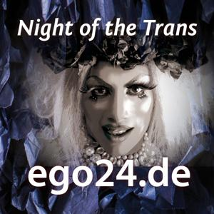 Night of the Trans / EGO Herne