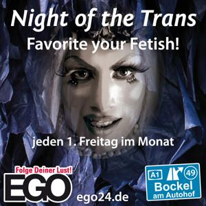 Night of the Trans / EGO Bockel